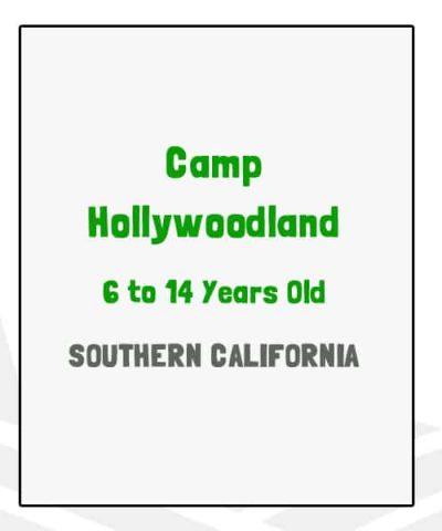 Camp Hollywoodland - CA