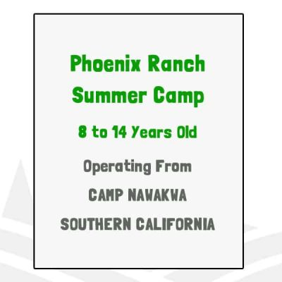 Phoenix Ranch Summer Camp - CA