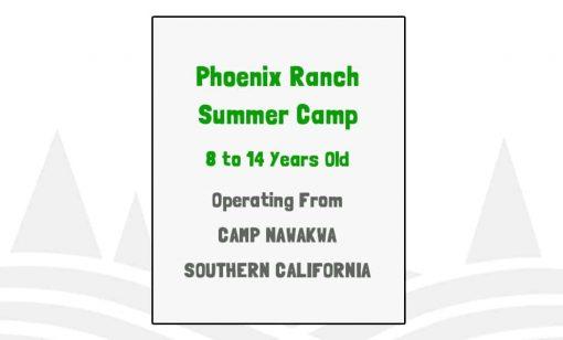Phoenix Ranch Summer Camp - CA