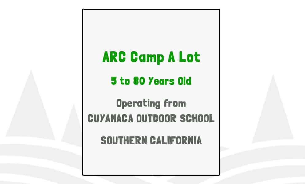 ARC Camp A Lot - CA