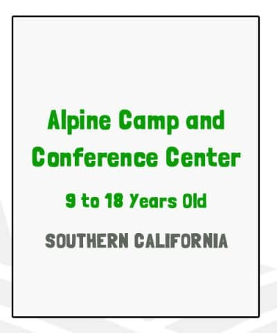 Alpine Camp and Conference Center - CA