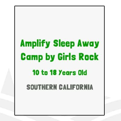 Amplify Sleep Away Camp by Girls Rock - CA