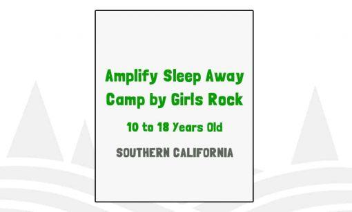 Amplify Sleep Away Camp by Girls Rock - CA