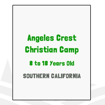 Angeles Crest Christian Camp - CA
