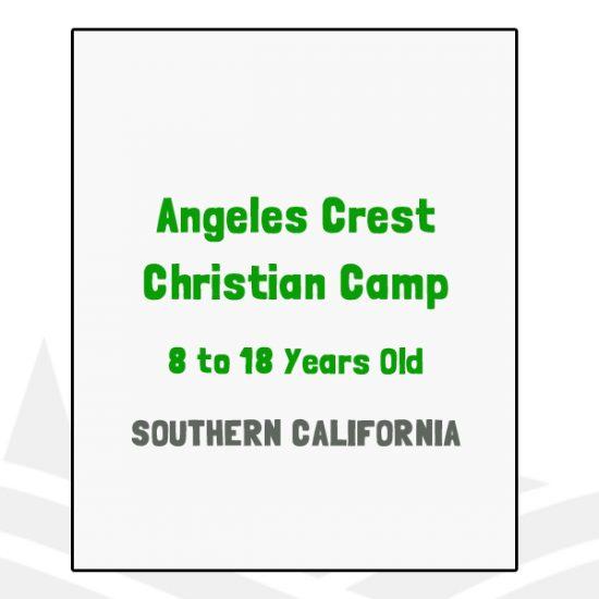 Angeles Crest Christian Camp - CA