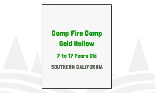Camp Fire Camp Gold Hollow - CA