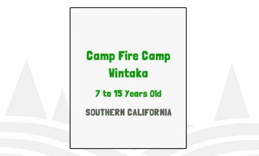 Camp Fire Camp Wintaka - CA