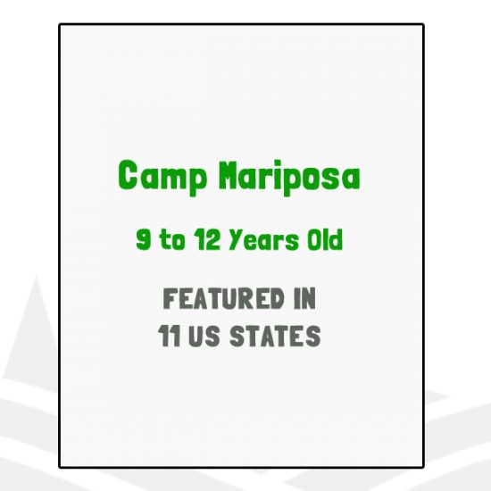 Camp Mariposa - Featured in 11 US States