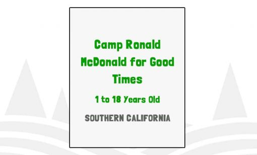 Camp Ronald McDonald for Good Times - CA