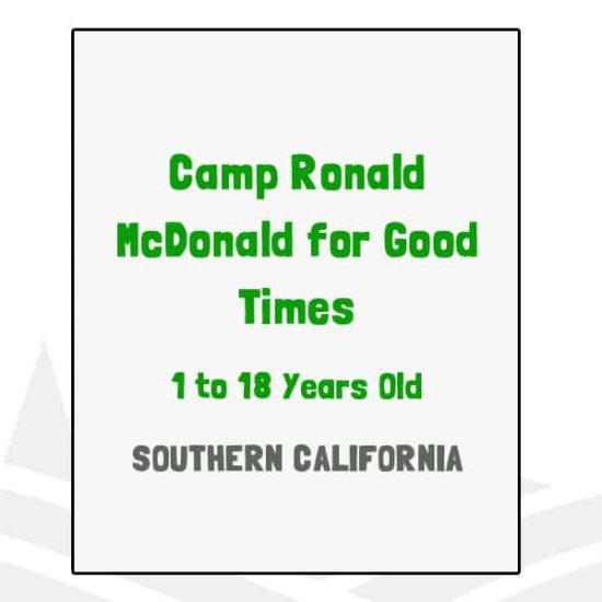 Camp Ronald McDonald for Good Times - CA