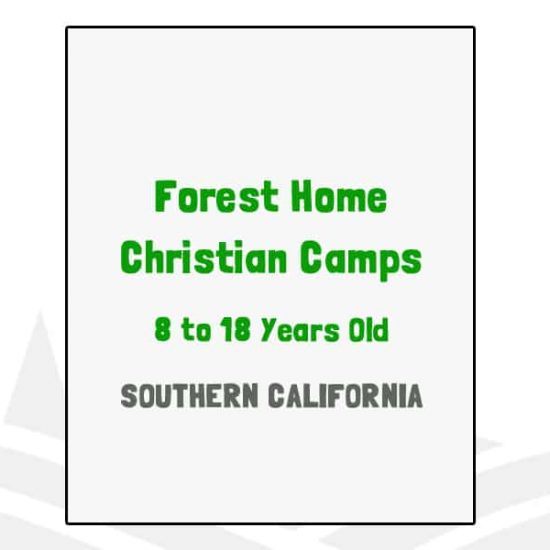 Forest Home Christian Camps - CA