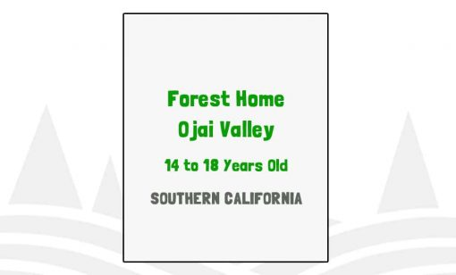 Forest Home Ojai Valley - CA