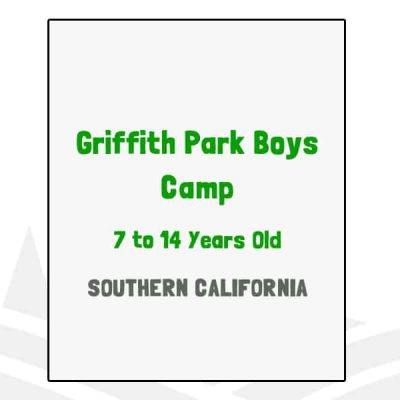 Griffith Park Boys Camp - CA