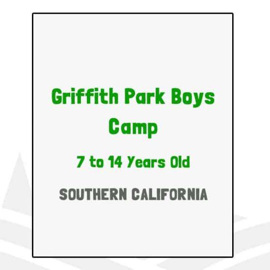 Griffith Park Boys Camp - CA