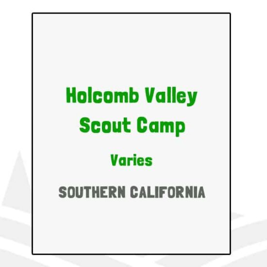 Holcomb Valley Scout Camp - CA