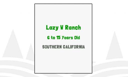 Lazy W Ranch - CA