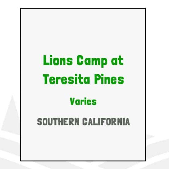 Lions Camp at Teresita Pines - CA