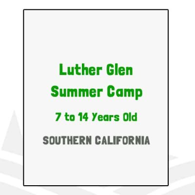 Luther Glen Summer Camp - CA