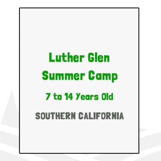 Luther Glen Summer Camp - CA