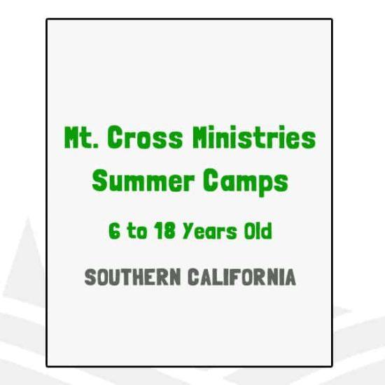 Mt Cross Ministries Summer Camps - CA