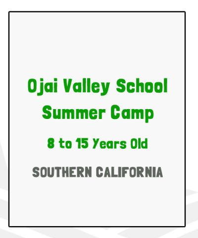 Ojai Valley School Summer Camp - CA