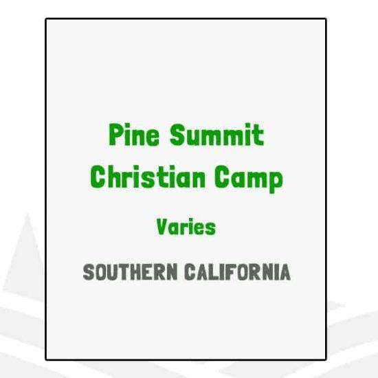 Pine Summit Christian Camp - CA