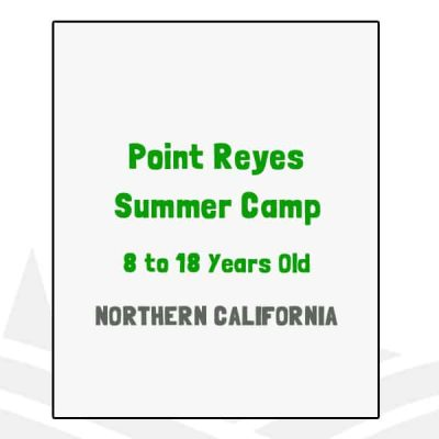 Point Reyes Summer Camp - CA