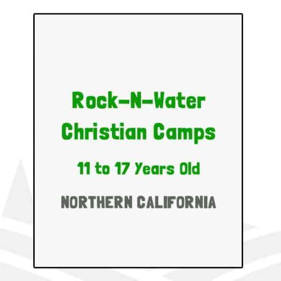 Rock-N-Water Christian Camps - CA