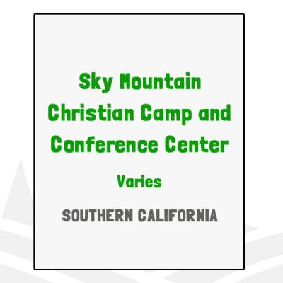 Sky Mountain Christian Camp and Conference Center - CA