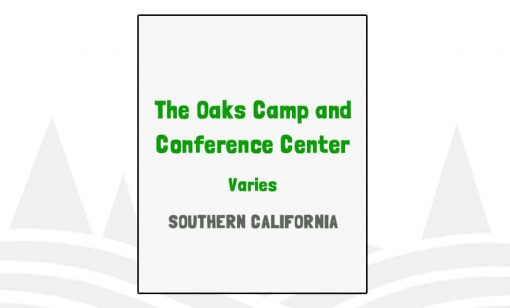 The Oaks Camp and Conference Center - CA