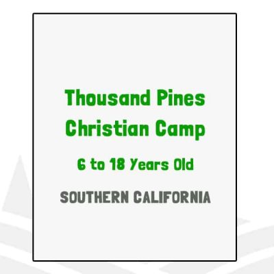 Thousand Pines Christian Camp - CA