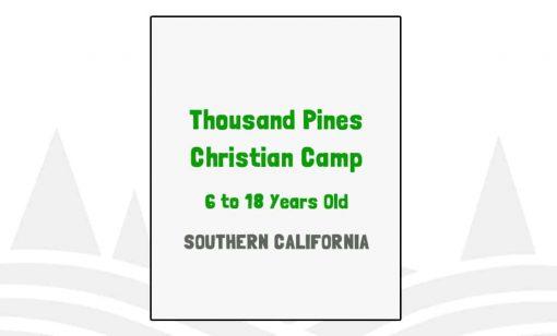 Thousand Pines Christian Camp - CA