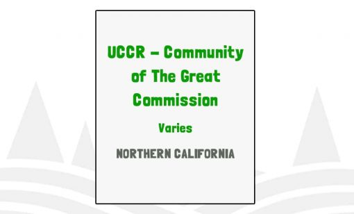 UCCR Community of The Great Commission - CA