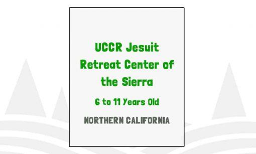 UCCR Jesuit Retreat Center of the Sierra - CA