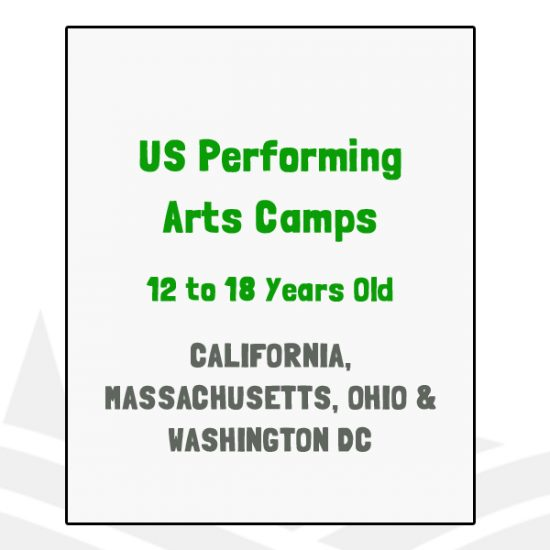 US Performing Arts Camps - CA, MA, OH, DC