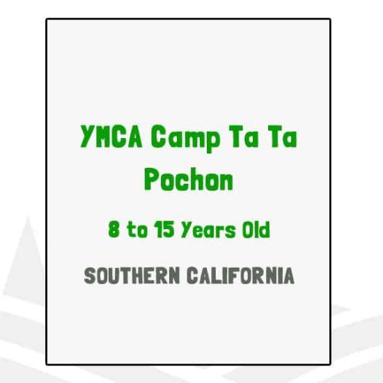 YMCA Camp Ta Ta Pochon - CA