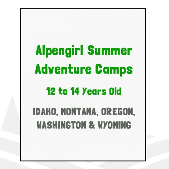 Alpengirl Summer Adventure Camps - ID, MT, OR, WA, WY