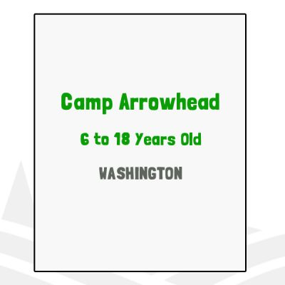 Camp Arrowhead - WA