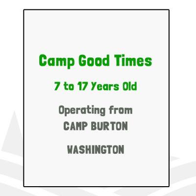 Camp Good Times - WA