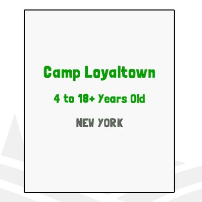 Camp Loyaltown - NY