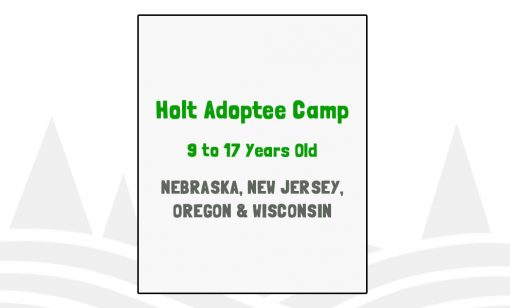 Holt Adoptee Camp - NE, NJ, OR, WI