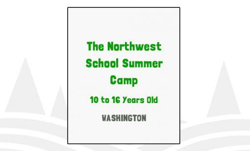 The Northwest School Summer Camp - WA