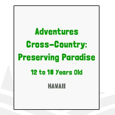 Adventure Cross Country Preserving Paradise - HI