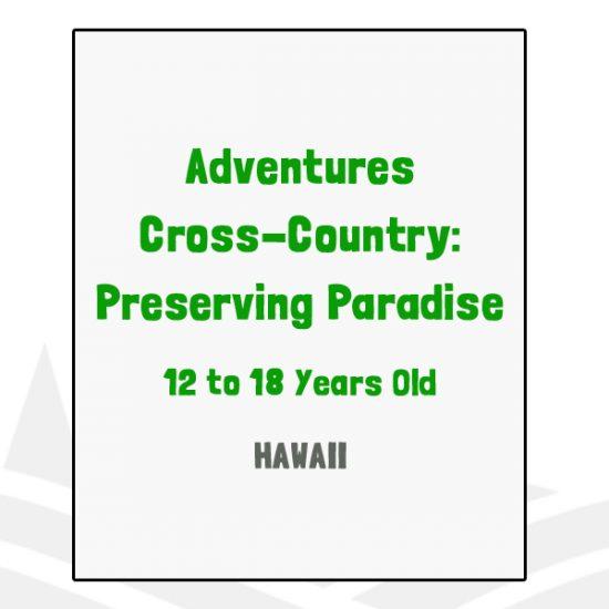 Adventure Cross Country Preserving Paradise - HI