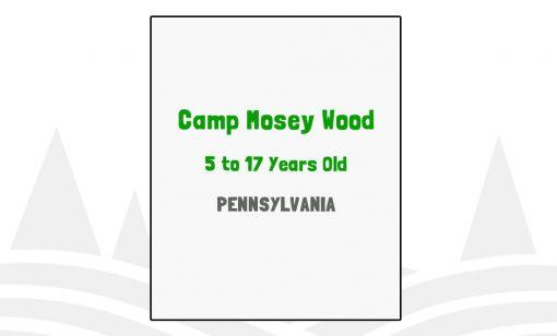 Camp Mosey Wood - PA