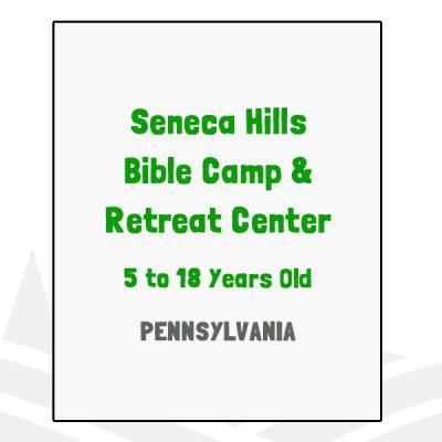 Seneca Hills Bible Camp & Retreat Center - PA