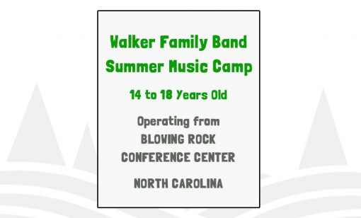 Walker Family Band Summer Music Camp - NC