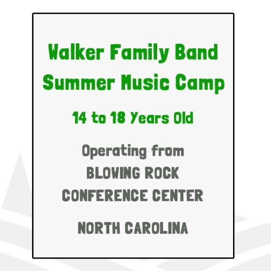 Walker Family Band Summer Music Camp - NC