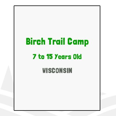 Birch Trail Camp - WI