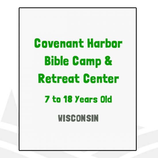 Covenant Harbor Bible Camp & Retreat Center - WI